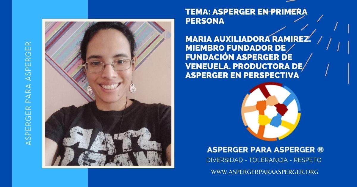 Asperger en primera persona con María Auxiliadora Ramirez, mujer Asperger